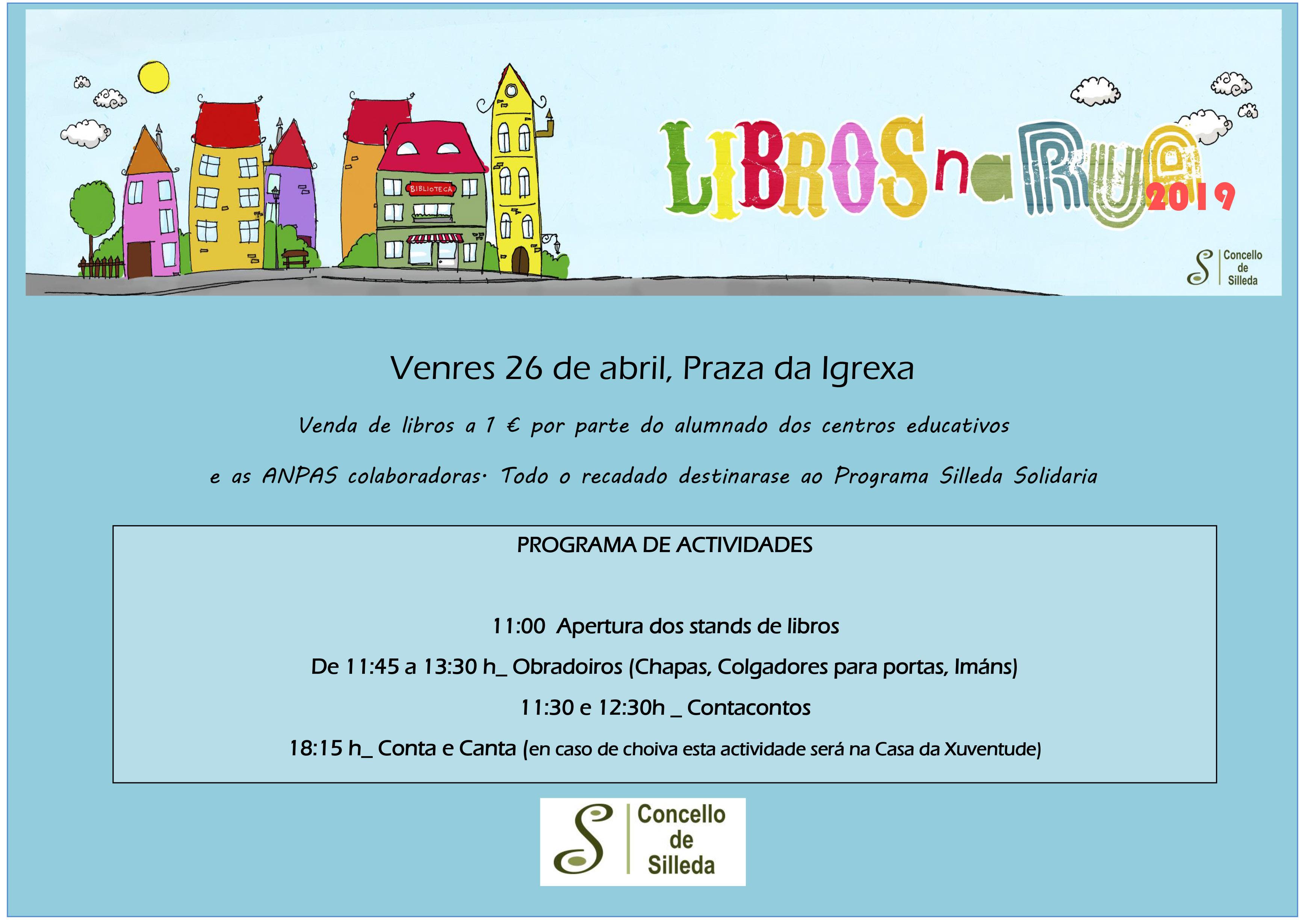 O certamen Libros na Rúa volta o vindeiro venres 26 á praza da Igrexa de Silleda, ca  venda de exemplares a 1 euro e diversas actividades