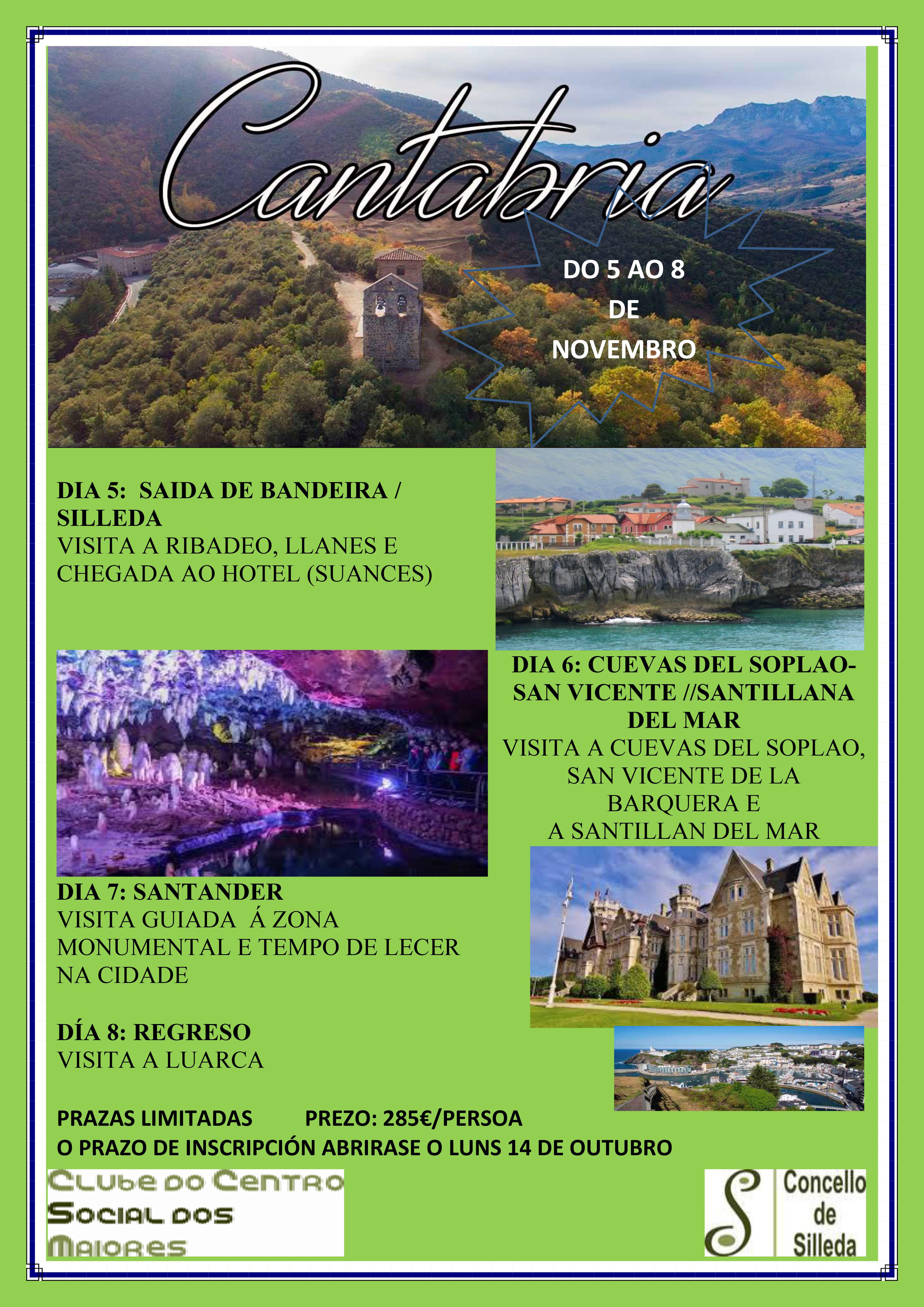 A Concellería de Benestar e o Club do Centro Social dos Maiores programan unha viaxe a Cantabria do 5 ao 8 de novembro